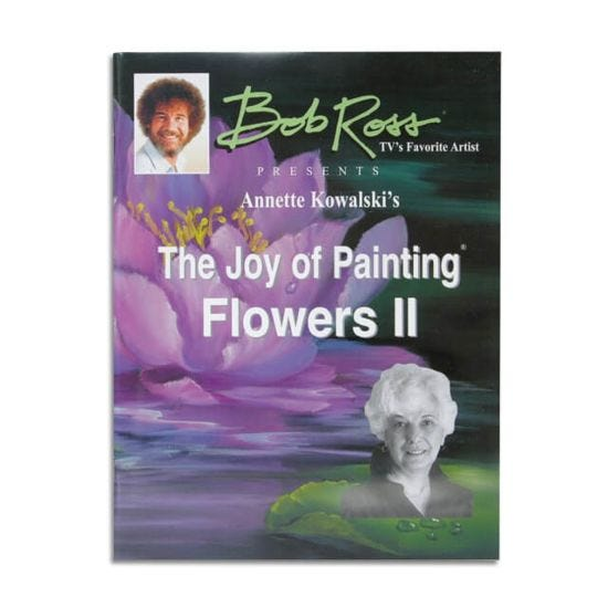 Bob Ross: The Joy of Painting Flowers II Book